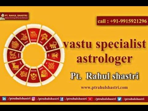 Basic Vastu Tips for Home in Hindi - Know Vastu by PT Rahul Shastri Call +91-9915921296