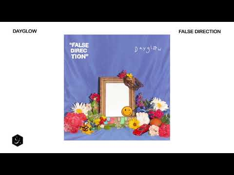 Dayglow - False Direction
