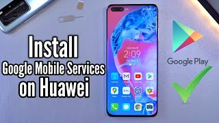 Install the Google Mobile Services on Huawei P40 Pro & Other - No USB, No Computer