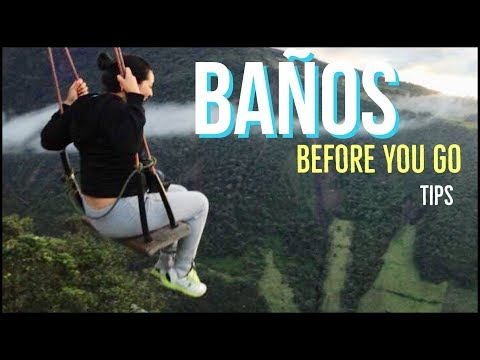 BANOS ECUADOR  TIPS  AND THING TO DO / How to travel to baños / Travel Guide