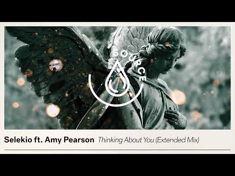 Selekio ft. Amy Pearson - Thinking About You (Extended Mix)