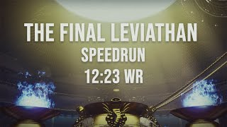 The Final Leviathan WR Speedrun [12:23] By Silimar