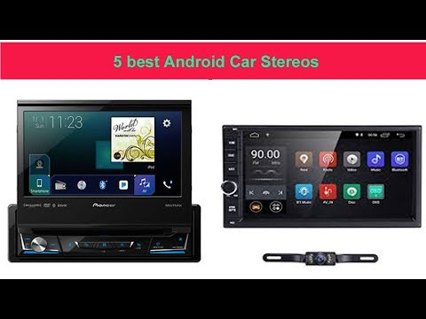 5 Best Android Car Stereos