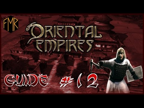 Oriental Empires - Gameplay guide #12 - Become the Son of Heaven