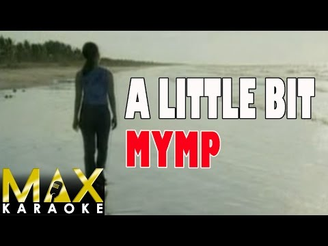 MYMP - A Little Bit (Karaoke Version)
