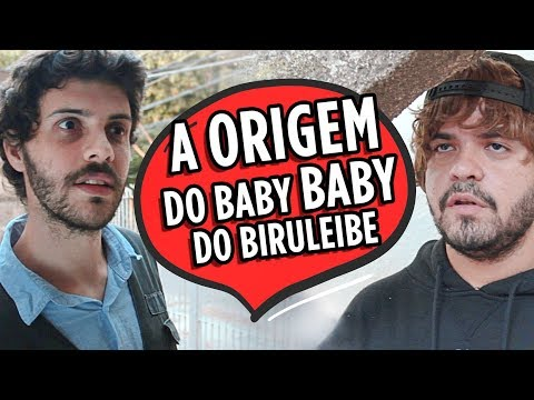 A ORIGEM DO BA BA DO BIRULEIBE