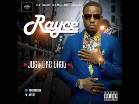Rayce - Just Like That [NEW OFFICIAL 2014]