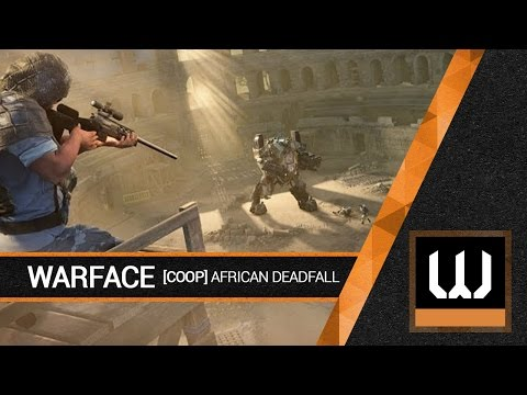 [WARFACE] African Deadfall (COOP)