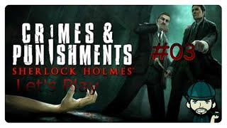 Let´s Play: Crimes & Punishments: Sherlock Holmes [#03] - Na du kleiner Lausbub