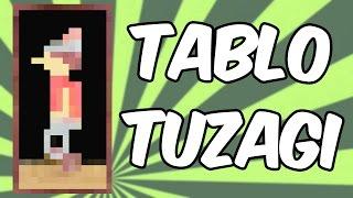 TABLO TUZAĞI!! (Geliştirilmiş Versiyon) | Minecraft