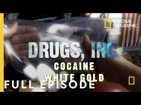 Cocaine White Gold (Full Episode) | Drugs, Inc.