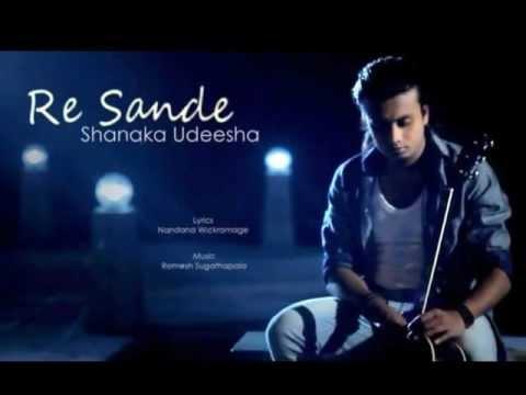 Re Sande  -  Shanaka Udeesha