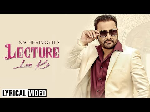 Lecture Laa Ke || Full Audio || Nachhatar Gill || Angel Records || Super Hit Song 2017