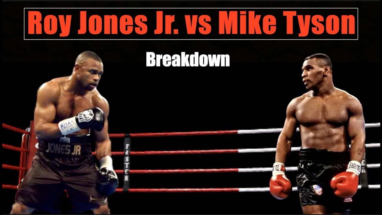 mike tyson vs roy jones jr explained pre fight breakdown youtube mike tyson vs roy jones jr explained pre fight breakdown