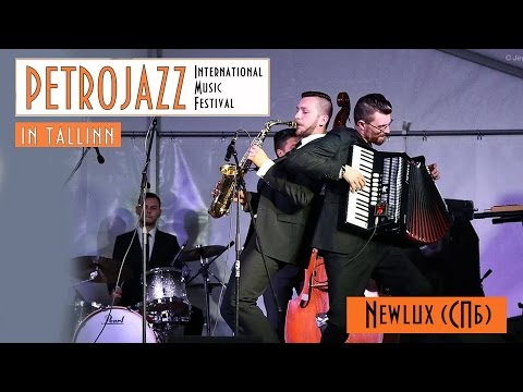 NEWLUX Jazz Band. Petrojazz-Tallinn 2015
