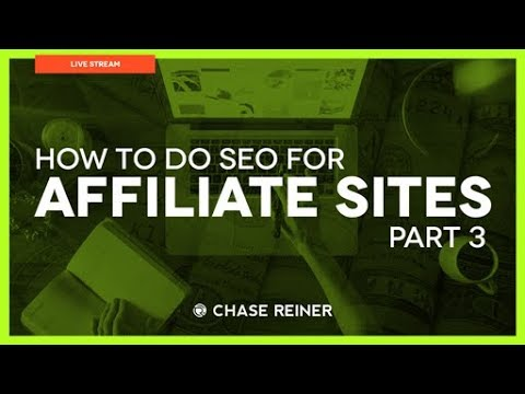 SEO For Affiliate Sites Part 3
