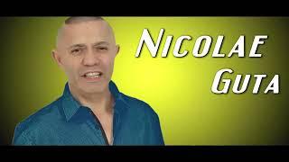 Nicolae Guta te iubesc adevarat
