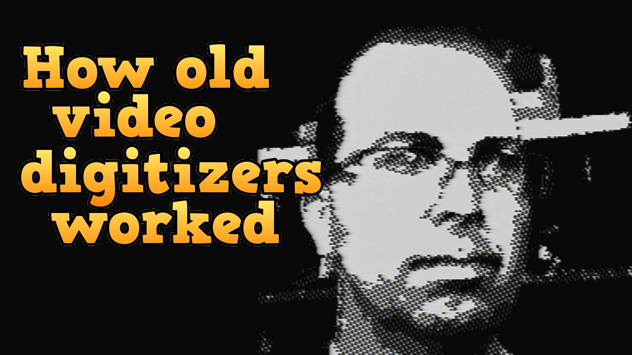 Download How old school video digitizers worked