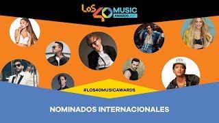 Nominados en la categoría internacional a LOS40 Music Awards 2017