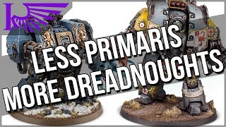 More Primaris Characters? Why Not More Dreadnoughts?!