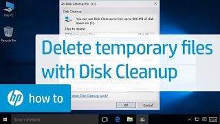 Deleting Temporary Files with Disk Cleanup in Windows   HP Computers   HP