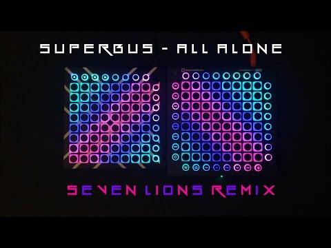 SUPERBUS  All Alone Seven Lions Remix  Aarc Launchpad