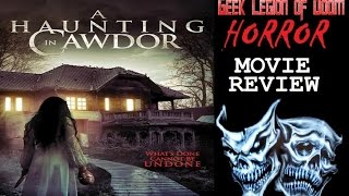 A HAUNTING IN CAWDOR ( Shelby Young 2015 ) Horror Movie Review