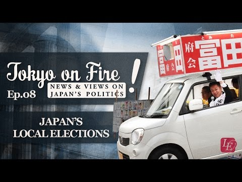 Japan's Local Elections | Tokyo on Fire