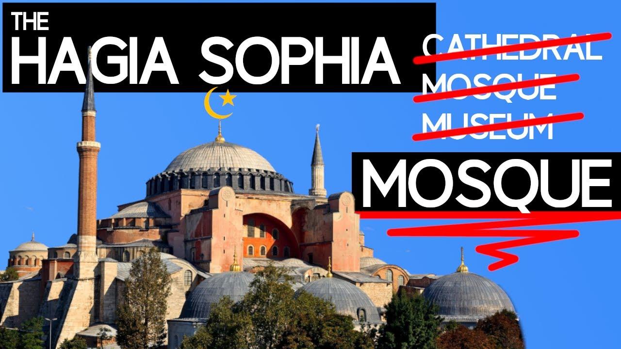 Turkey Turns Hagia Sophia Into a Mosque