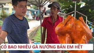 Khương Dừa mua hết gà nướng tại lò gà nướng lớn nhất Bến Tre?!