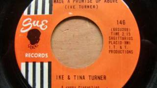 Ike & Tina Turner...I Made A Promise Up Above