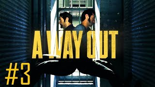 A WAY OUT Gameplay Walkthrough Part 3 - BACK TO BACK - ULTRA PC [1080p HD 60FPS] - No Commentary