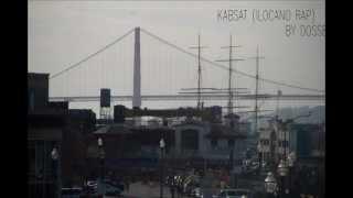 KABSAT ( ilocano rap ) by DOSSE