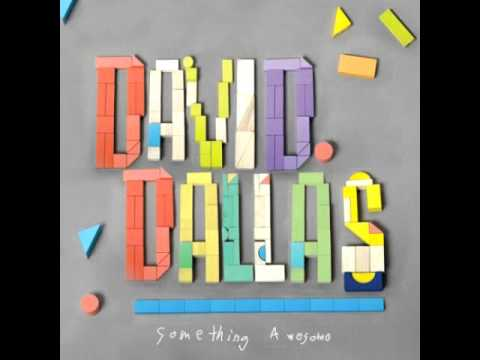 "David Dallas - ""Never Met"""