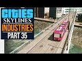Cities: Skylines Industries | TRAMS (#35)