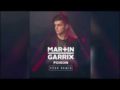 Martin Garrix - Poison (Ferrioh Remix)