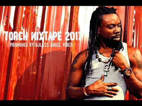 Torch Best Of Reggae Mixtape By DJLass Angel Vibes (November 2017)