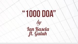Ian Kasela ft Galuh - 1000 Doa (Lirik + Chord)