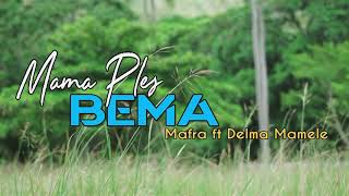 Mama Ples Bema official Music Video 2019_Mafra_ft_DelmaMamele