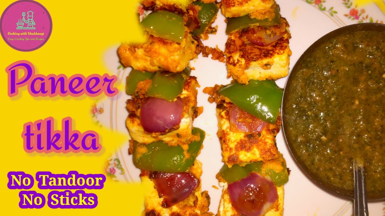 Paneer Tikka (Restaurant Style Paneer Tikka banane ki ekdum easy trick) पनीर टिक्का - YouTube