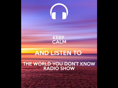The World You Don't Know Radio Show With Terry Lawton and Rob Billington