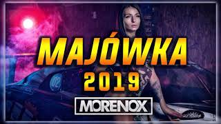 Majówka 2019 || NAJLEPSZA MUZA DO AUTA 2019 || MORENOX