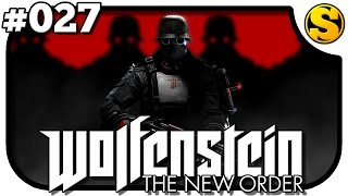 WOLFENSTEIN: THE NEW ORDER #027 - Alles laser aufm Mond