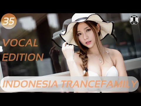 TRANCESOLATIONS CHAPTER : 35 | VOCAL EDITION /  DECEMBER  2019 /TRANCE FAMILY INDONESIA