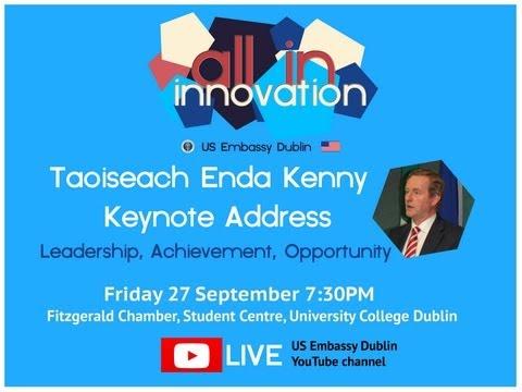 Taoiseach Enda Kenny @ UCD - Leadership, Achievement, Oppertunity