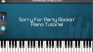How to play SORRY FOR PARTY ROCKING by LMFAO (PIANO TUTORIAL)