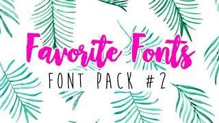 Favorite Fonts (Script/Cursive) - Font Pack #2