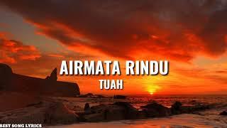 Tuah - Airmata Rindu (Official Lyric Video)