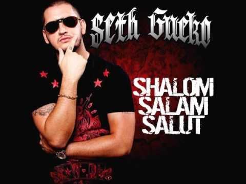 Seth Gueko - Shalom Salam Salut [Paroles]