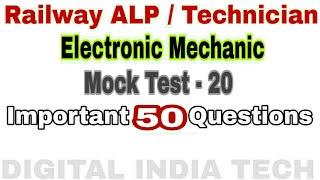 Electronic Mechanic Mock Test 20 | Railway ALP Technical | Electronic mechanic